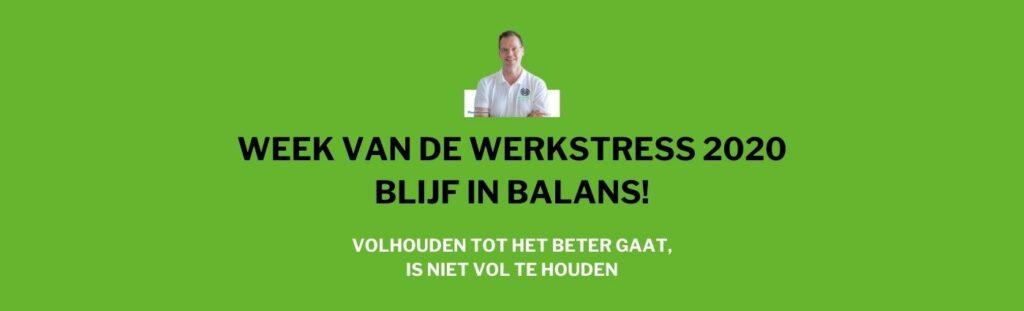 week van de werkstress 2020: BLIJF IN BALANS!